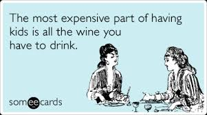 Image result for jokes about wine and moms