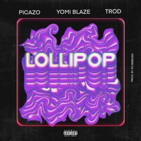 lollipop yomi blaze ft picazo x trod
