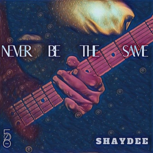 shaydee never be the same
