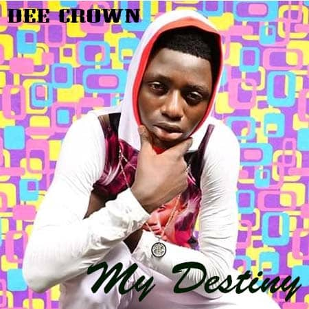 dee-crown-my-destiny