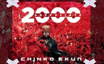 chinko ekun 2000 and retaliate