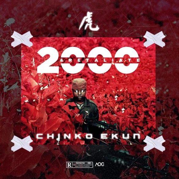 chinko ekun 2000 and retaliate