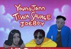 young jonn ft tiwa savage joeboy
