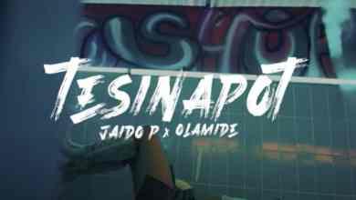 Photo of [Video] Olamide x Jaido P – Tesinapot