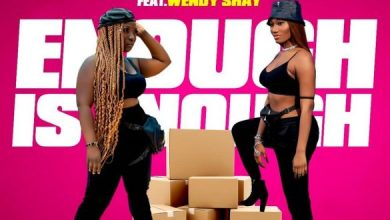 Photo of [Music] Eno Barony ft. Wendy Shay – Enough Is Enough