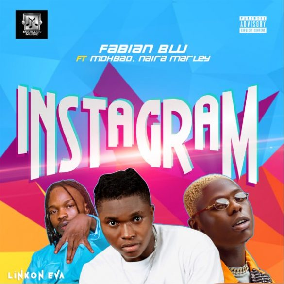Fabian Blu ft. Mohbad, Naira Marley – Instagram
