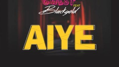Photo of [Music] Gwest ft. Blackgold – Aiye