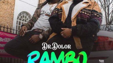 Dr. Dolor ft. Teni – Rambo