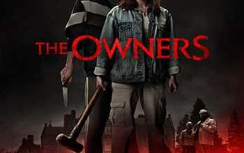 Photo of [Movie] The Owners (2020) Full Movie