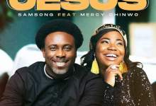 Photo of [Gospel Music] Samsong ft. Mercy Chinwo – Jesus