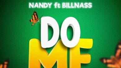 Photo of [Music] Nandy ft. Billnass – Do Me