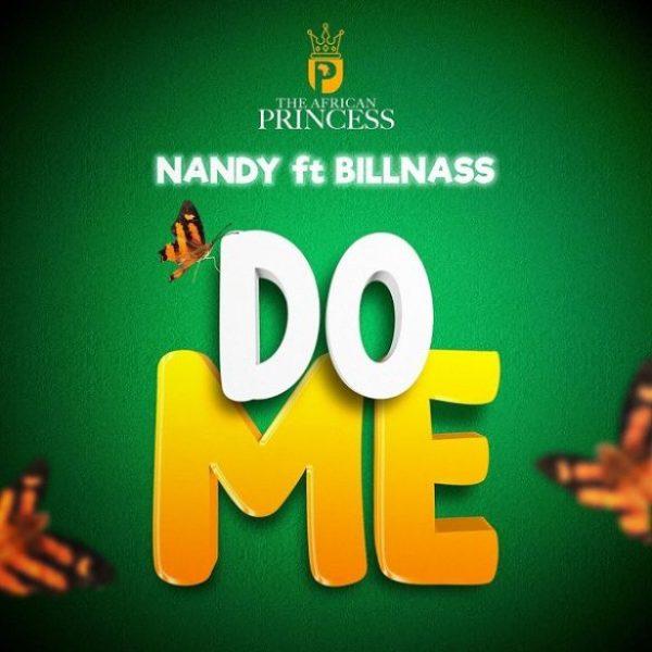 Nandy ft. Billnass – Do Me