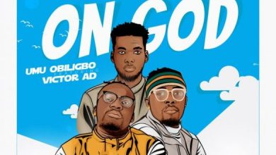 Photo of [Music] Umu Obiligbo ft. Victor AD – On God