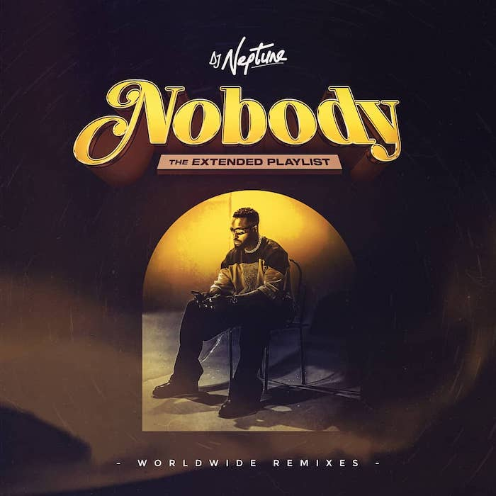 DJ Neptune – Nobody (Worldwide Remixes) Full EP