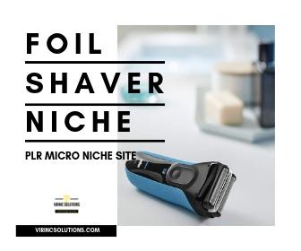 Niche Blog For Sale - Foil Shavers