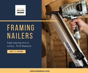 Done For You Affiliate Website - Framing Nailers