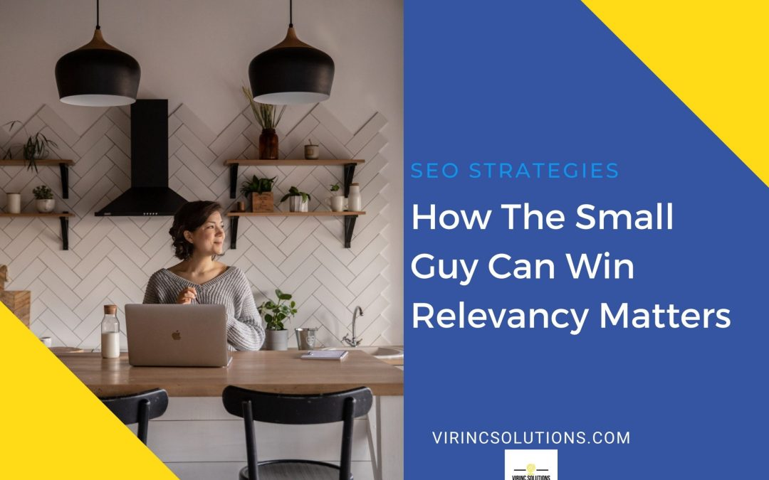 How The Small Guy Can Win – Relevancy Matters