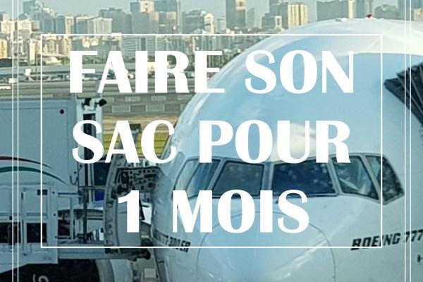 FAIRE SON SAC POUR 1 MOIS