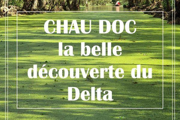 CHAU DOC, LA BELLE DÉCOUVERTE DU DELTA