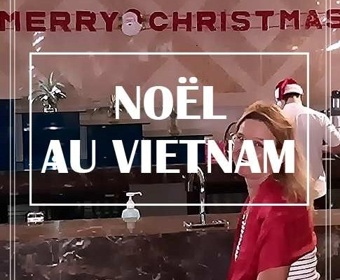 NOËL AU VIETNAM