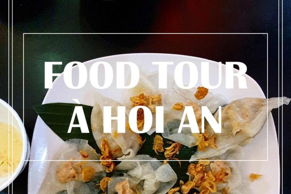 FOOD TOUR À HOI AN