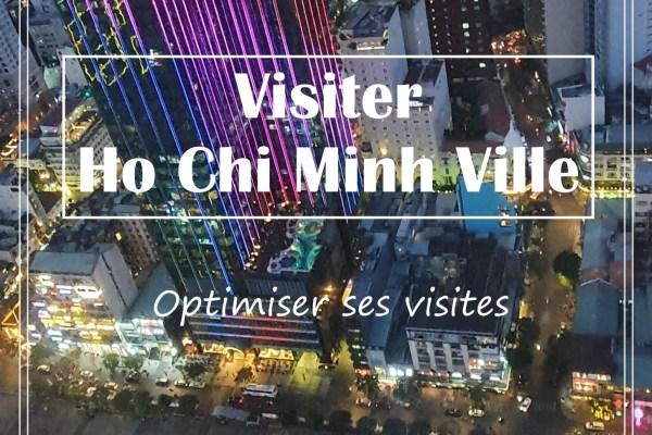 VISITER HO CHI MINH VILLE