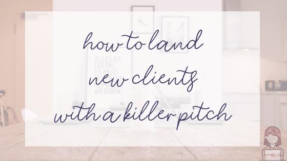 How to land clients with a killer pitch