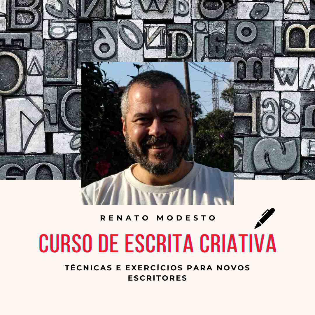 Curso de Escrita criativa de Renato Modesto é bom e vale a pena