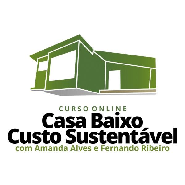 Curso Online Casa de Baixo Custo Sustentável com Amanda Alves e Fernando Ribeiro é bom e vale a pena