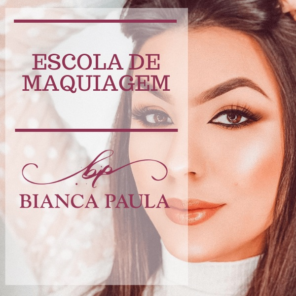 Escola de Maquiagem | Bianca Paula