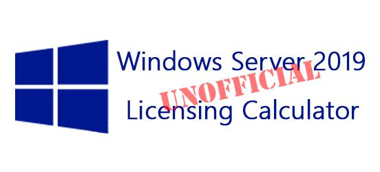 Windows Server 2019 Licensing Calculator - VirtuallyInclined com