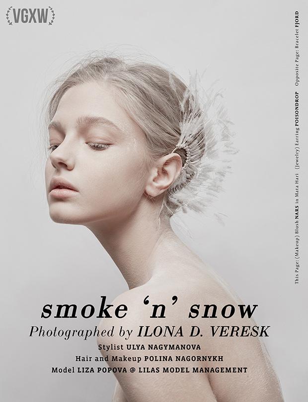 VGXW Magazine Style Editorial | Smoke 'n' Snow by Ilona Veresk - Virtuogenix.Online
