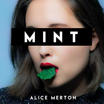 2019 New Music Alert – ALICE MERTON