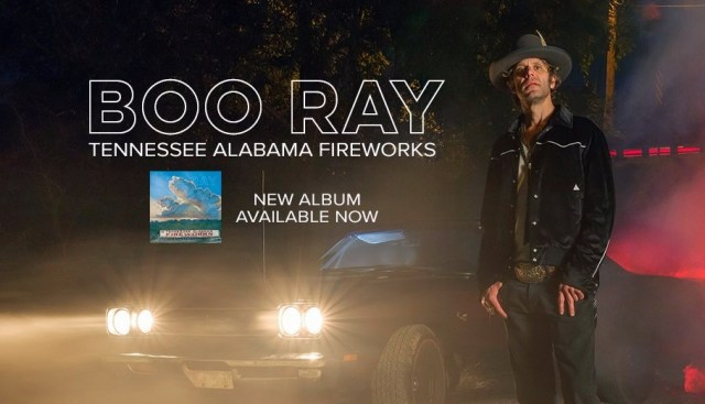 #NewMusicAlert: Boo Ray – Tennessee Alabama Fireworks