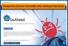 Vulnerabilities in GoAhead Web Server