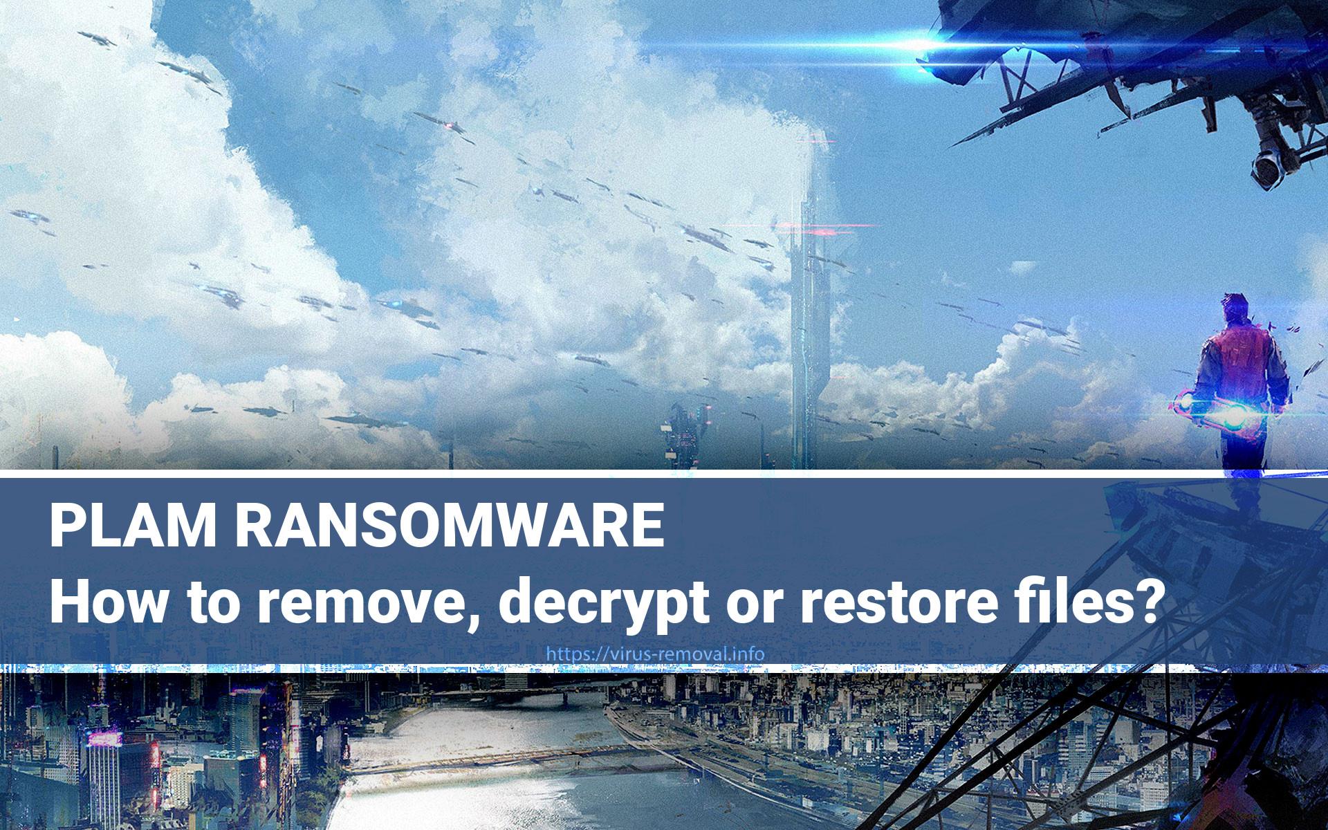 PLAM Virus Ransomware