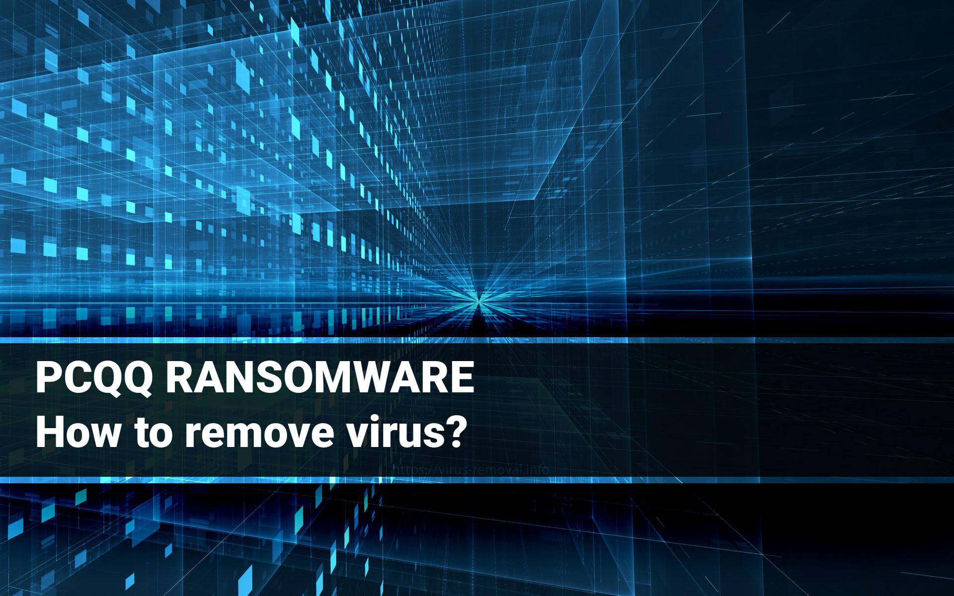 PCQQ Ransomware