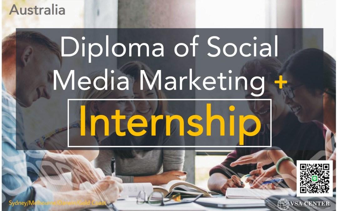 Diploma of Social Media Marketing + Internship – Sydney / Melbourne / Gold Coast / Darwin