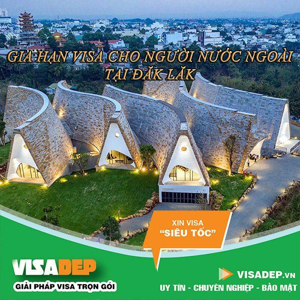 dịch vụ gia hạn visa cho người nước ngoài tại Đắk Lắk
