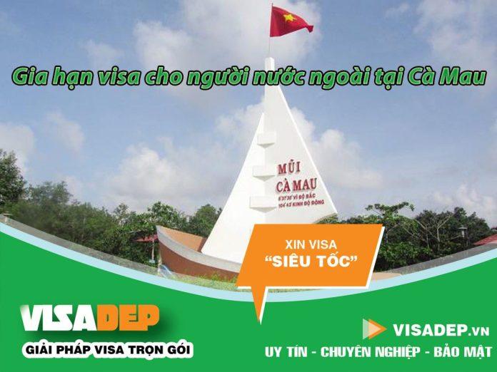 Dịch vụ gia hạn visa cho người nước ngoài tại Cà Mau