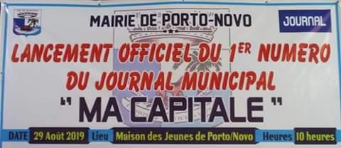 Mairie de Porto-Novo : Emmanuel Zossou lance le journal ''Ma Capitale'' pour le rayonnement de la ville