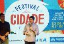 Festival da Cidade traz mix de atrações em diversos pontos de Salvador
