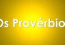 Evangelização  Provérbios 24:1-34