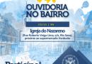 Rio Sena recebe última edição do ano do Ouvidoria no Bairro