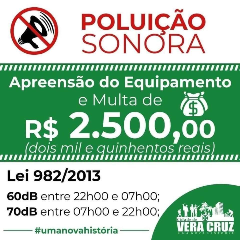 Vera Cruz: Contra a poluição sonora ou pertubação do sossego