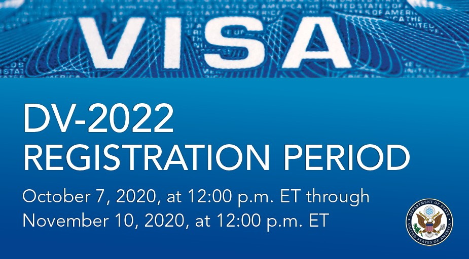 The Department of State announced the beginning of the Diversity Visa 2022 Program (DV-2022).