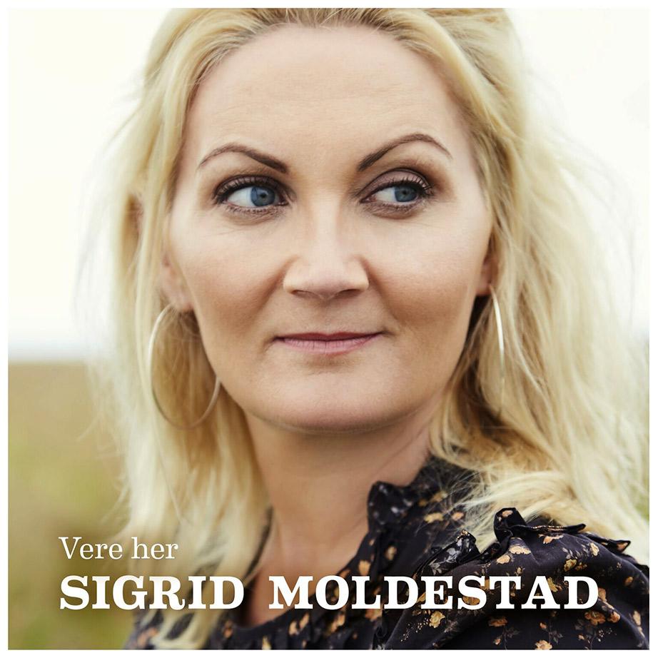 Sigrid Moldestad: Vere her