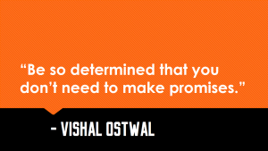 Determination_Promises_Vishal_Ostwal_Quote