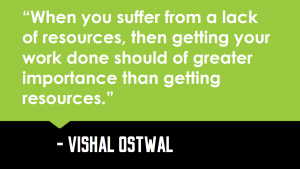 Lack of resources_Quote_Vishal_Ostwal_Quote