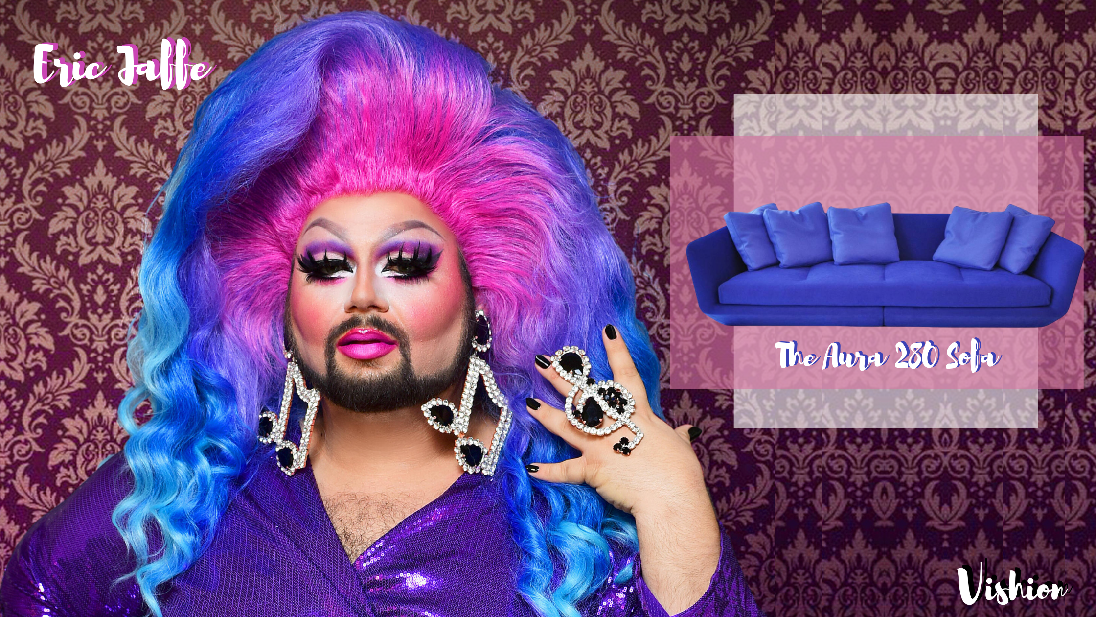 colorful drag Queen Eric Jaffe and the Aura 280 Sofa